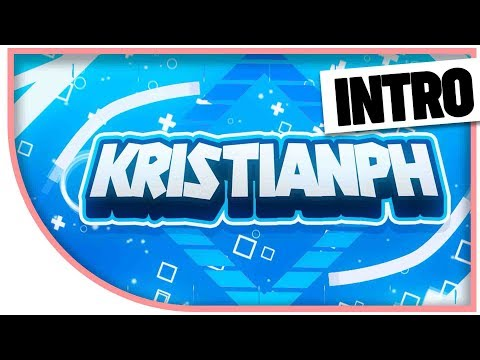 INTRO #2 KRISTIANPH [2D] PAID INTRO   10 LIKES
