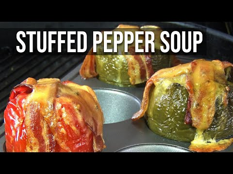 STUFFED PEPPER SOUP by the BBQ Pit Boys