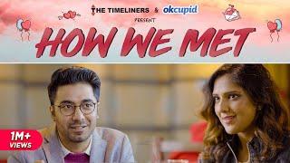How We Met | The Timeliners