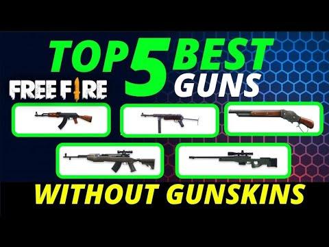 Download Top 5 Best Guns In Free Fire Without Gun Skins 2020 Awm Sks Ak47 M1887 Mp40 Mp4 3gp Hd Waploaded Movies Netnaija Fzmovies