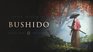 Bushido - The Way of The Warrior (Samurai Quotes)