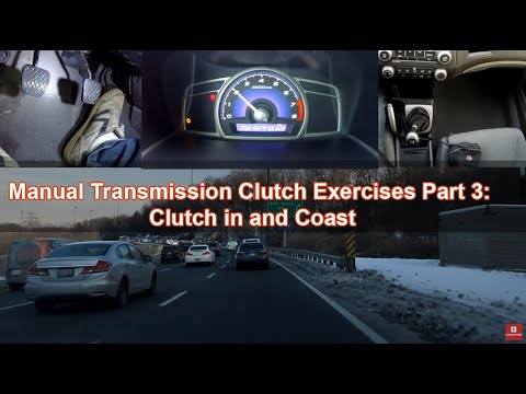 Manual Transmission Clutch Exercises Part 3: Clutch in and Coast
