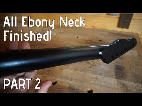 Building an all ebony guitar neck | Part 2