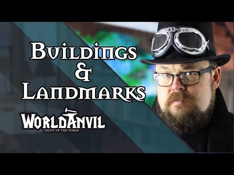Creating Buildings for your World - WorldAnvil Series