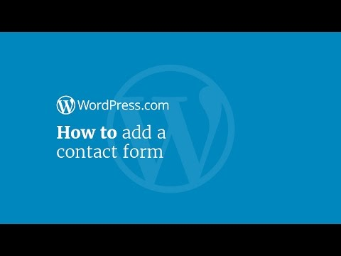 WordPress Tutorial: How to Add a Contact Form to Your Website