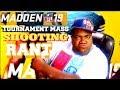 MADDEN 19 NFL FL TOURNAMENT MASS SHOOTING (RANT)