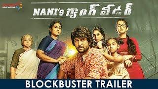 Nani's Gang Leader Blockbuster Trailer | Karthikeya | Vikram Kumar | Anirudh | Mythri Movie Makers