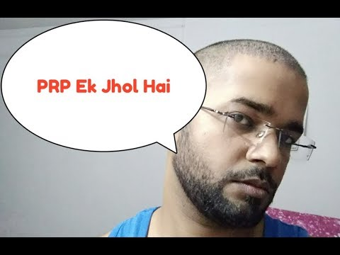 PRP Ek Jhol Hai...! All Information About PRP From Doctor's Point of view
