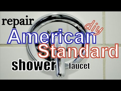 Repair AMERICAN STANDARD Shower Faucet