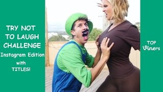 Try Not To Laugh Or Grin Challenge: Best Vines and Instagram Videos Edition #3 | Top Viners