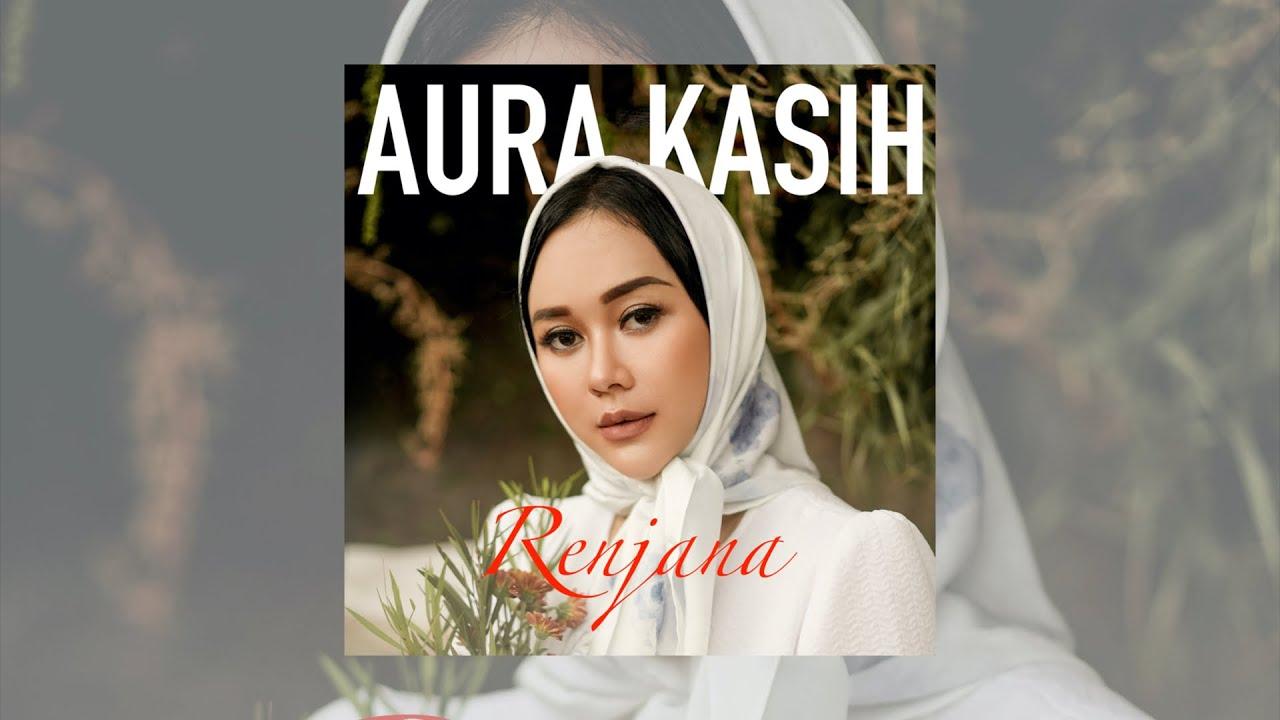 Aura Kasih - Renjana