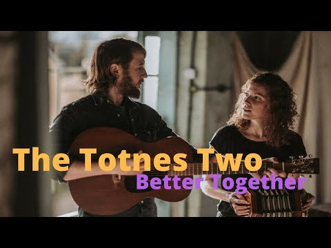 The Totnes Two // Better Together // Book Now at www.warble-entertainment.com