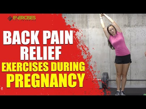 Back Pain Relief Exercises During Pregnancy