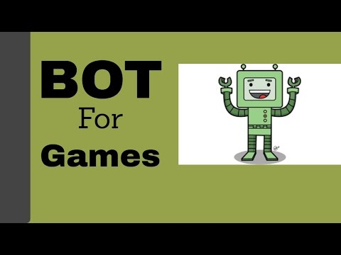 How to make bot for game 2016