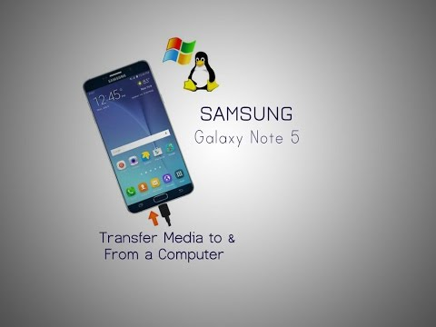 Samsung Galaxy Note 5 : How to Transfer Media to & From Computer