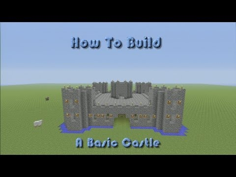 Minecraft: How To Build A Basic CASTLE (Step By Step).....