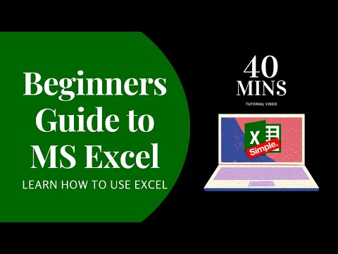 Learn Basic Excel Skills For Beginners - 40 Minute Guide