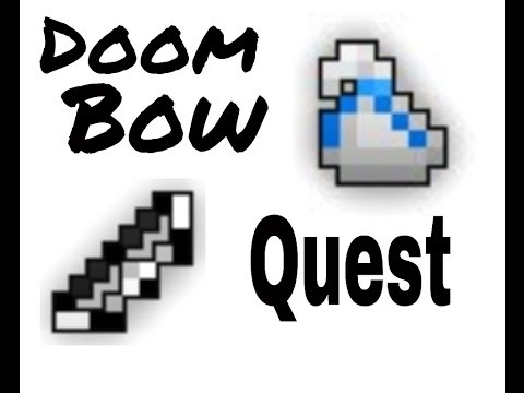 Doom Bow Quest