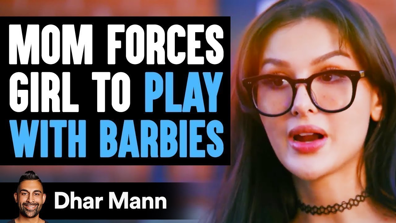 """""""Mom FORCES GIRL To Play With Barbies, INSTANTLY REGRETS IT!"""" 
