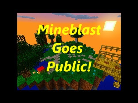 Mineblast goes public baby! MCPE 0.8.1 External 24/7 Server with plugins
