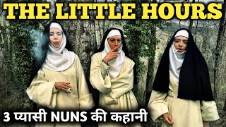 The Little Hours Movie Explained In Hindi   Hollywood Movie Explained In Hindi