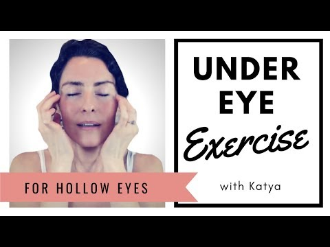 Exercises for Hollow Under Eyes
