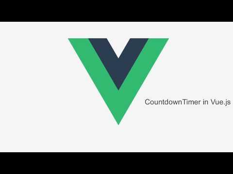 #4 Create simple Countdown timer in Vue.js
