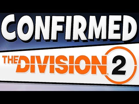 The Division 2 - CONFIRMED FIRST LOOK & INFO !