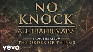 All That Remains - No Knock (audio)