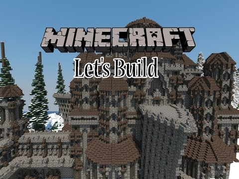 Let's Build a Snowy Kingdom   Ep.2 - The Castle