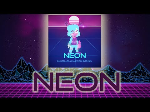 Neon Energized (OLD SOUNDTRACK, Game not cancelled)
