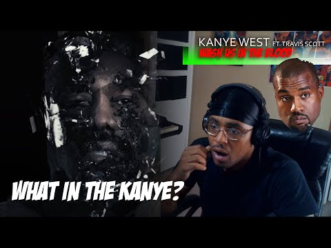 THIS SHOOK ME!! Kanye West - Wash Us In The Blood (Feat. Travis Scott) Official Video  *Reaction*