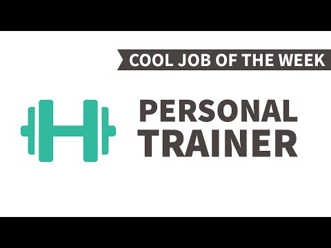 Cool Job of the Week: Personal Trainer