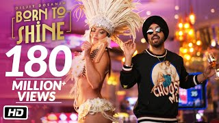 Diljit Dosanjh: Born To Shine (Official Music Video) G.O.A.T