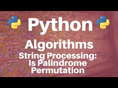 String Processing in Python: Is Palindrome Permutation