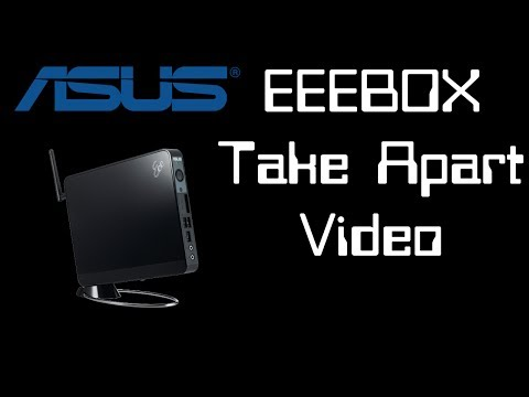 ASUS EeeBox B202 - Disassembly & Reassembly