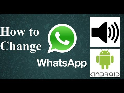 How to Change Whatsapp Notification Sound in Android (Requested)