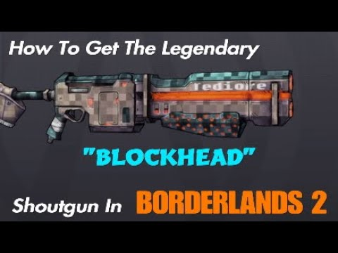 How To Get The BLOCKHEAD In Borderlands 2