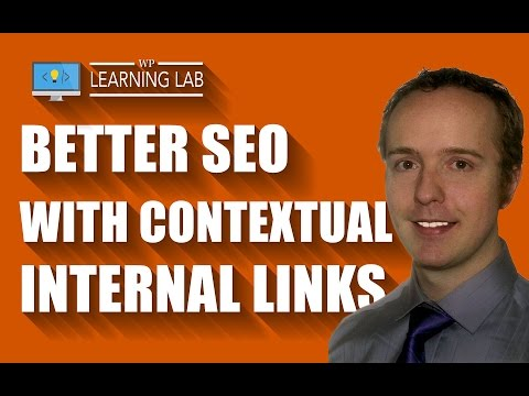 Why Contextual Links Matter For SEO | WP Learning Lab