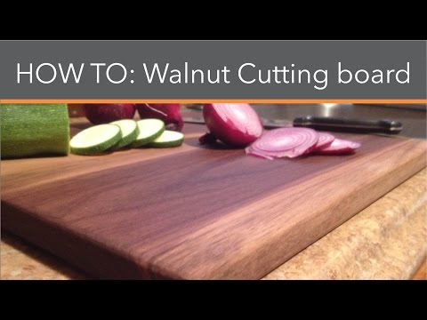 How to make Walnut Cutting Boards