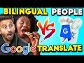 Bilingual People Vs Google Translate Baking Cookies Hindi French Tamil Arabic