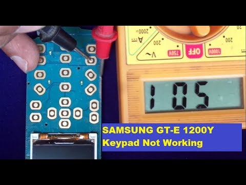 SAMSUNG GT-E 1200Y Keypad Not Working How To Repair