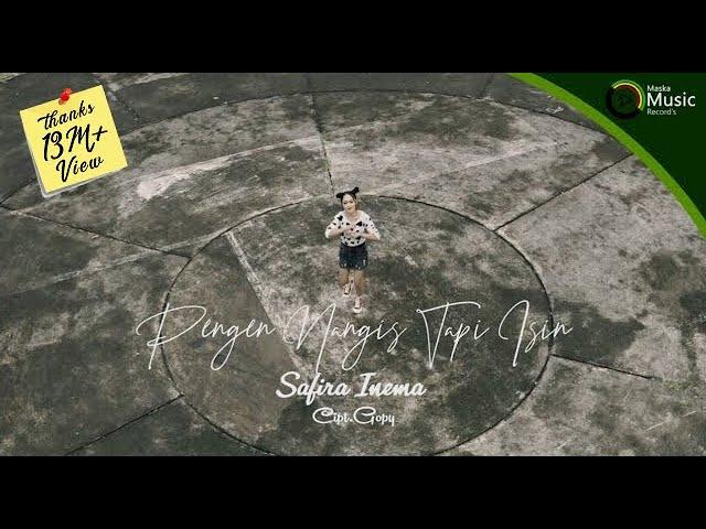 Download Safira Inema - Pengen Nangis Tapi Isin MP3 Gratis