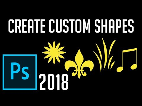 Create and Use Custom Shapes | Photoshop CC 2018 Tutorial