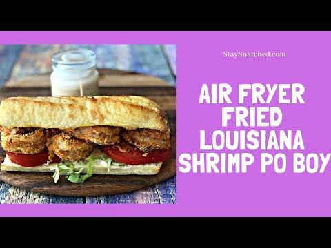 How To Make Air Fryer Fried Louisiana Shrimp Po Boy Recipe Tutorial