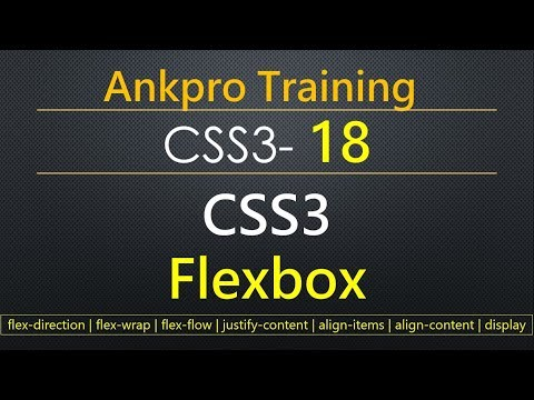 CSS3 18 - CSS3 Flexbox | Flexible responsive layout structure using flexbox | Flex Box Properties