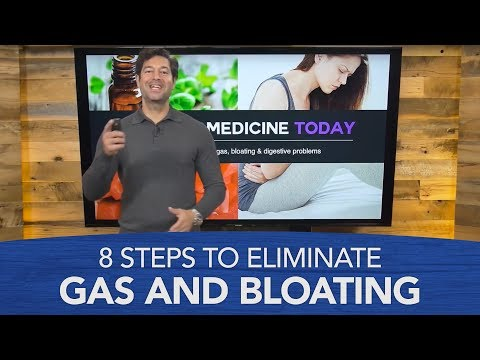 8 Steps to Eliminate Gas and Bloating