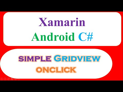 C# Xamarin Android GridView Ep.01 - Adapter and OnItemClick