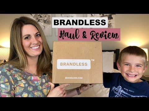 BRANDLESS HAUL & REVIEW :: UNBOXING WITH LUKE :: MAY 2018