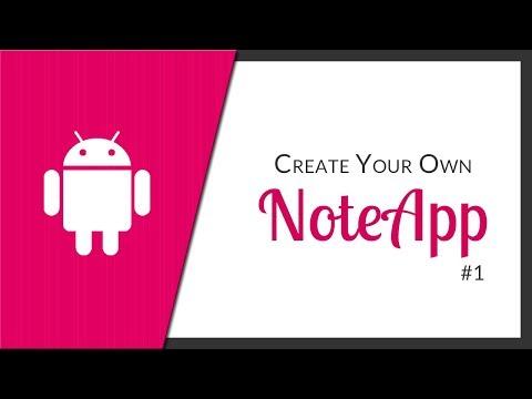 Android App Development - #01 NoteApp (Part 1)